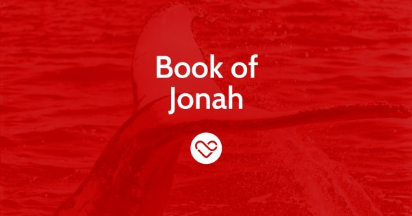 The Book of Jonah – Part 2