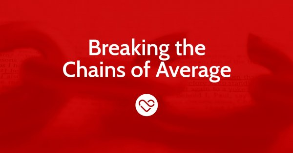 Breaking the Chains of Average