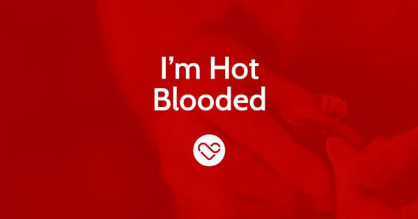 I'm Hot Blooded – Part 1