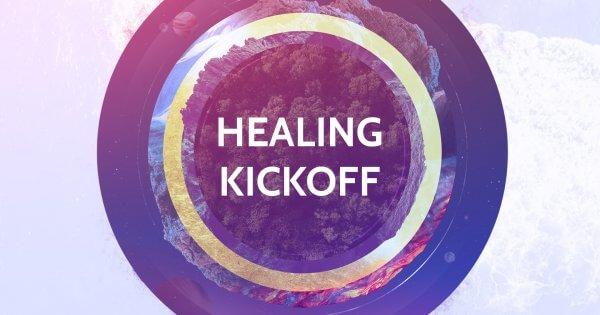 Healing Kickoff